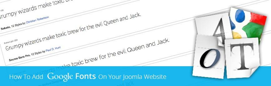 How To Add Google Fonts On Your Joomla Website