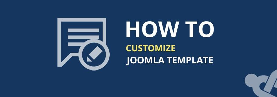 How To Customize Joomla Template