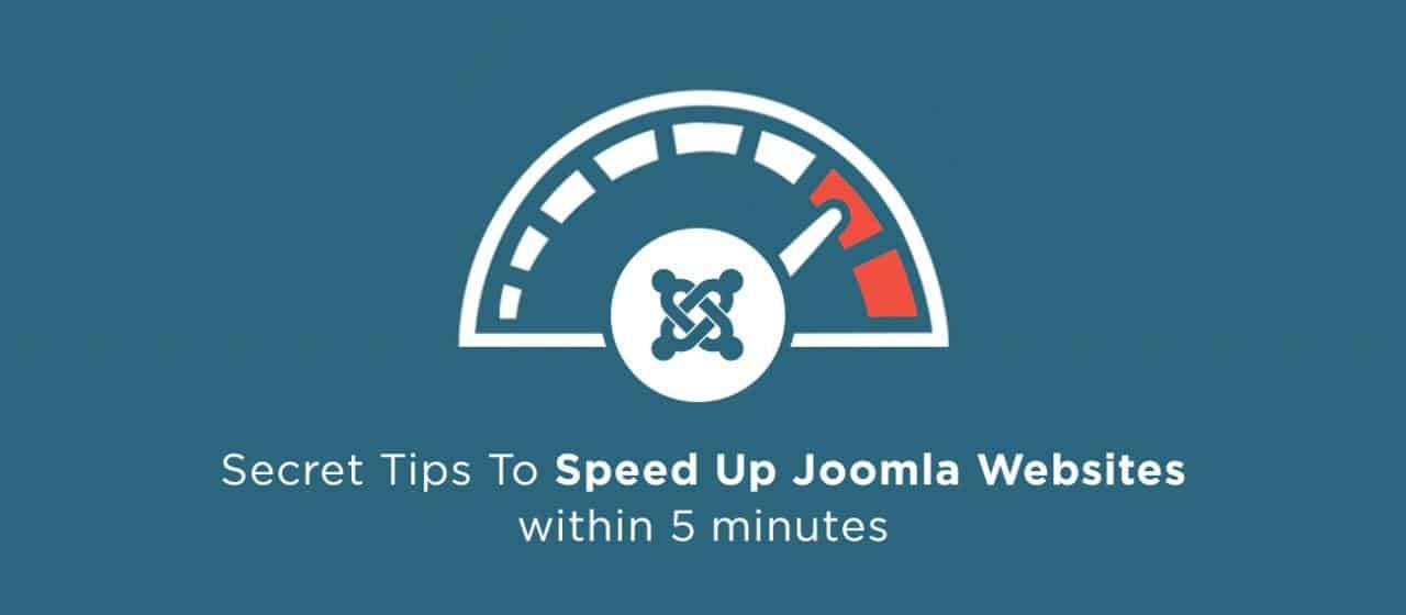 Speed Up Joomla Site in 5 Minutes - An Step by Step Guide
