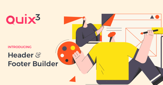 Quix3 Beta (Part-I) is Here! All-New Header Builder, Footer Builder, and The Menu Element