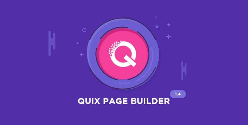 Introducing New Media Manager, 20+ Elements and More With Quix 1.4 Release